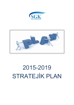 Ek: 2015-2019 Stratejik Plan