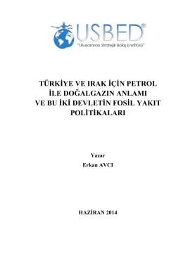 Türkiye Ve Irak İçin Petrol İle Doğalgazın Anlamı Ve Bu İki Devletin