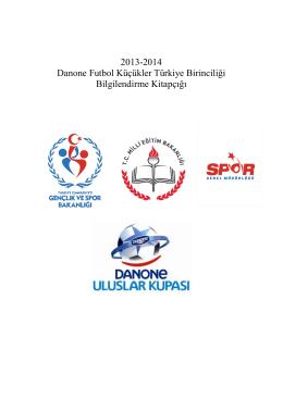 2013-2014 Danone Futbol Küçükler Türkiye Birinciliği Bilgilendirme