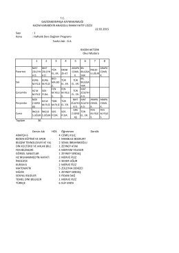 Sayı : 1 Konu : Haftalık Ders Dağıtım Programı 1 2 3 4 5 6 7 8