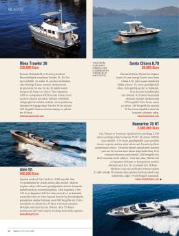 Rhea Trawler 36 Santa Chiara 8.70 Alen 55 Numarine 78 HT