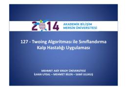 127 - Twoing Algoritması ile Sınıflandırma Kalp Hastalığı Uygulaması