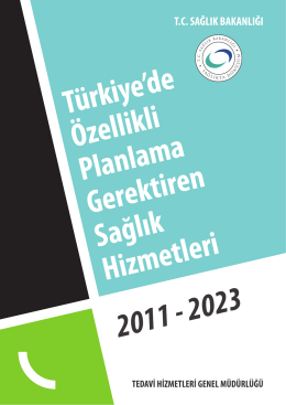 Türkiyede Özellikli planlama Gerektiren