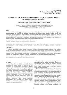 Taşıt Kauçuk Burçlarının Hiperelastik ve Viskoelastik