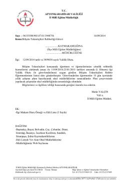 Müdürlüğümüzün konu ile ilgili 16/09/2014 tarih ve 3948756 sayılı