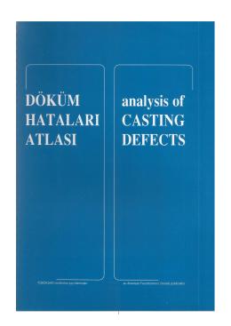 Döküm Hataları Atlası - Türkiye Döküm Sanayicileri Derneği
