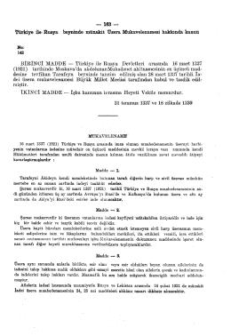 BİRİNCİ MADDE — Türkiye ile Rusya Devletleri