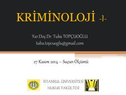 Kriminoloji-I Dersi 27 Kasım 2014 Tarihli Ders Notları
