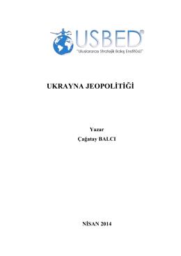 UKRAYNA JEOPOLĠTĠĞĠ