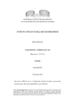 24 Haziran 2014 tarihli Yarashonen v. Türkiye Başvurusu