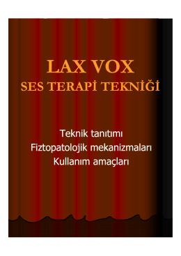 Lax Vox Ses Terapi Tekniği