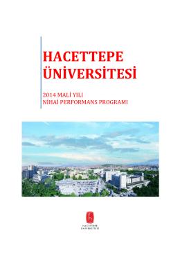 Hacettepe Üniversitesi 2014 Mali Yılı Nihai Performans Programı