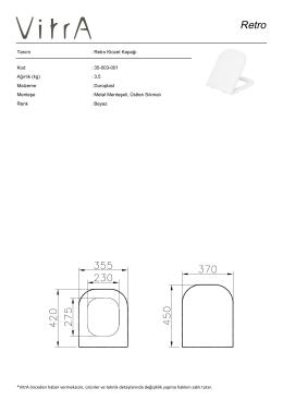 Tanım : Retro Klozet Kapağı Kod : 35-003-001 Ağırlık (kg) : 3