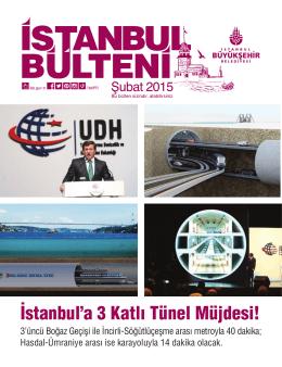 İstanbul`a 3 Katlı Tünel Müjdesi!