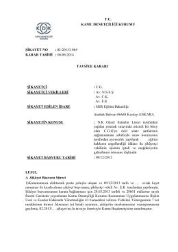 022013/1064 karar tarihi : 06/06/2014 tavsiye kararı şikayetçi