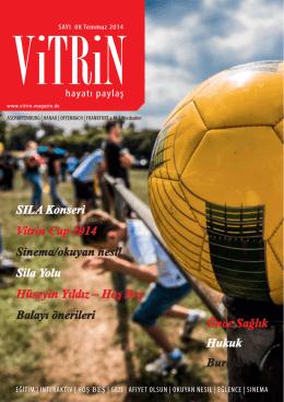 SILA Konseri Vitrin Cup 2014 Sinema/okuyan nesil - Vitrin