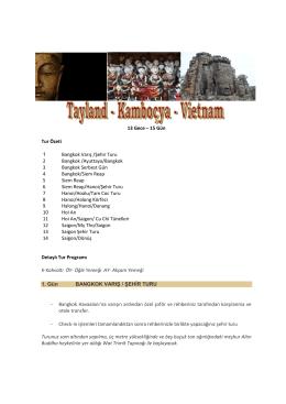 13 Gece – 15 Gün Tur Özeti 1 Bangkok Varış /Şehir