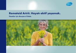 Romatoid Artrit. Hayatı aktif yaşamak.