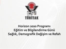 Tübitak Horizon 2020 Programı Eğitim ve Bilgilendirme Günü Sağlık