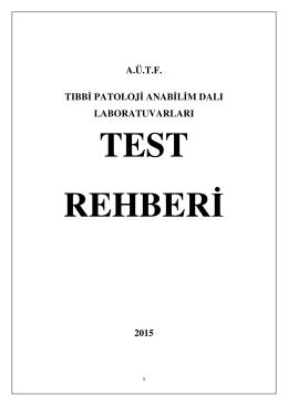 A.Ü.T.F. TIBBİ PATOLOJİ ANABİLİM DALI LABORATUVARLARI 2015