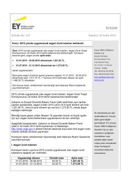2015 yılında uygulanacak asgari ücret tutarları belirlendi.