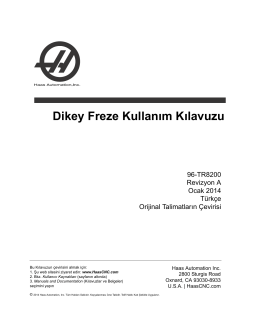 Dikey Freze Kullanım Kılavuzu - Haas Automation® Resource Center