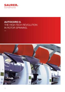autocoro 8. the hıgh-tech revolutıon ın rotor spınnıng.