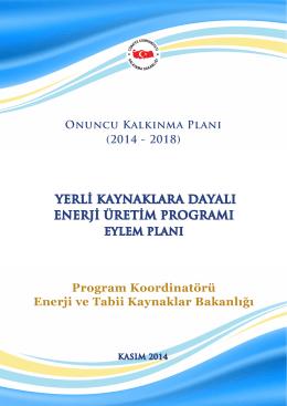 Yerli Kaynaklara Dayalı Enerji Üretim Programı Eylem Planı