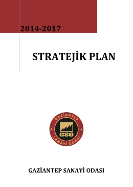 Gaziantep Sanayi Odası-Stratejik Plan 2014/2017