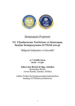 Sempozyum Programı VI. Uluslararası Terörizm ve