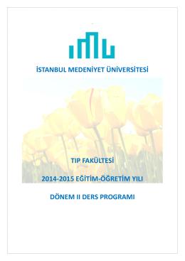 Tıp Fakültesi 2014-2015 Eğitim-Öğretim Yılı Dönem II Ders Programı
