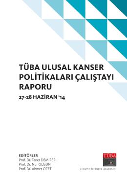 Tüba Ulusal Kanser Politikaları Çalıştayı Raporu (27