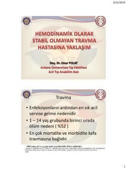 Hemodinamik olarak stabil olmayan travma hastasına yaklaşım