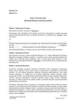 07.2.2014 Sözleşme No: Müşteri No: ÖZEL