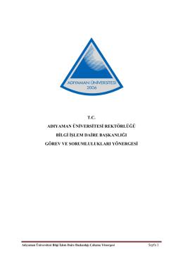 tc adıyaman üniversitesi rektörlüğü bilgi işlem daire başkanlığı görev