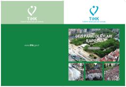 gezi parkı olayları raporu gezi parkı olayları raporu