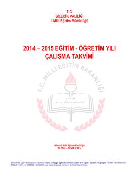 2014-2015 Eğitim-Öğretim Yılı Çalışma Tavimi İçin Tıklayınız