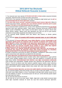 2013-2014 Yaz Okulunda Dikkat Edilecek Hususlar (Lisans)