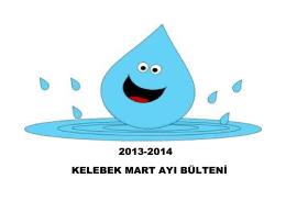 2013-2014 kelebek mart ayı bülten