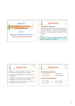 1 ENM 5210 İSTATİSTİK VE YAZILIMLA UYGULAMALARI Ders 4