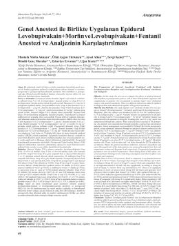 Genel Anestezi ile Birlikte Uygulanan Epidural