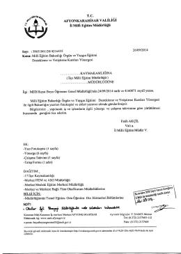 Müdürlüğümüzün konu ile ilgili 26/09/2014 tarih ve 4216435 sayılı
