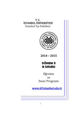 2014 – 2015 DÖNEM 3 B GRUBU Öğretim ve Sınav Programı www