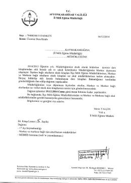 Müdürlüğümüzün konu ile ilgili 16/12/2014 tarih ve 6546375 sayılı