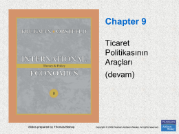 Chapter 9. The Instruments of Trade Policy (devam)