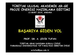 Prof. Dr. A. Çevik Tufan - SAGEM Sağlık Araştırmaları Genel