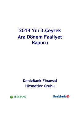 1- Denizbank 2014 3 Ceyrek Ara Donem Faaliyet Raporu