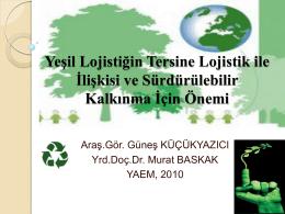Yeşil Lojistiğin Tersine Lojistik ile İlişkisi ve