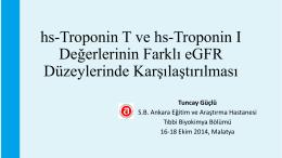 Troponin T ve troponin I değerlerinin farklı eGFR düzeylerinde