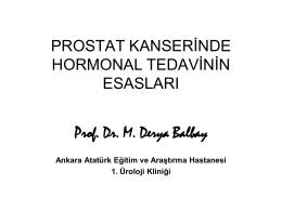 LOKAL İLERİ EVRE PROSTAT KANSERİNDE HORMONAL TEDAVİ